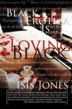 Black Erotica Is. Loving Black