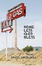 Homeless God Bless