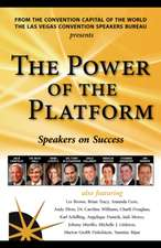 The Power of the Platform:  Speakers on Success