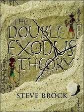 The Double Exodus Theory