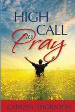 High Call to Pray