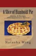 A Slice of Humboldt Pie