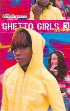 Ghetto Girls 3:  Soo Hood