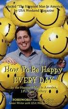 How to Be Happy Everyday
