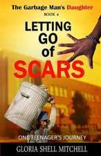 Letting Go of Scars