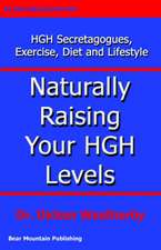 Naturally Raising Your HGH Levels