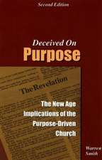 Deceived on Purpose:  The New Age Implications of the Purpose-Driven Life