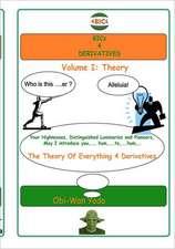 Bics 4 Derivatives:  Theory