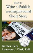 How to Write & Publish Your Inspirational Short Story