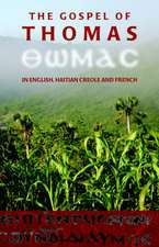 The Gospel of Thomas in English, Haitian Creole and French