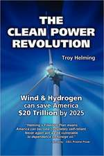 The Clean Power Revolution:  A Jake Goodman Action Thriller