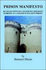 Prison Manifesto