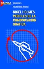 Nigel Holmes: Perfiles de la Comunicación Gráfica