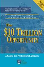 The $10 Trillion Dollar Opportunity