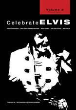 Celebrate Elvis - Volume 2