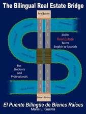 The Bilingual Real Estate Bridge