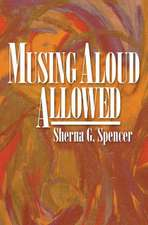 Musing Aloud, Allowed
