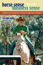 Horse Sense, Business Sense Vol. 1