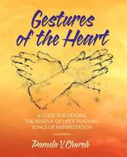 Gestures of the Heart, Second Edition