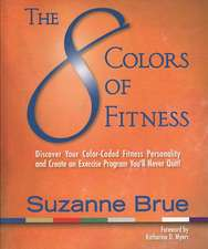The 8 Colors of Fitness