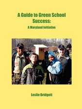 A Guide to Green School Success
