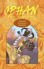 Ophan, the Trickster:  Book 4