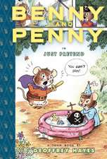 Benny And Penny In 'just Pretend'