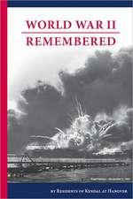 World War II Remembered