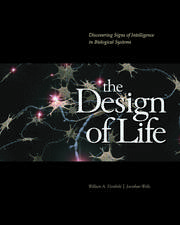 The Design of Life: Discovering Signs of Intelligence in Biological Systems