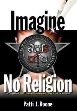 Imagine No Religion - Uncovering the Longest-Running Cover-Up in History