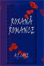 Roxana Romance