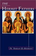 The Hermit Fathers