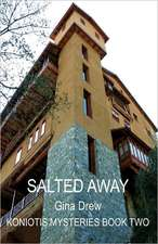 Salted Away:  Architecture, Development and Administration