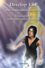 Develop ESP and Supernatural Abilities