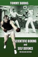 Scientific Boxing and Self Defence:  The Deluxe Edition
