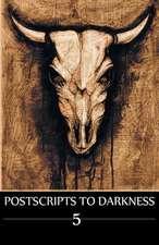 Postscripts to Darkness Volume 5