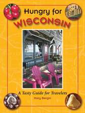 Hungry for Wisconsin: A Tasty Guide for Travelers