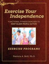 Exercise Your Independence