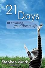 21 Days to Creating Your Dream Life:  A Scentsational Journey