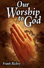 Our Worship to God