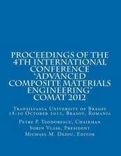 Proceedings of Comat 2012:  Transilvania University of Brasov, 18- 20 October 2012, Brasov, Romania