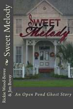 Sweet Melody:  An Open Pond Ghost Story