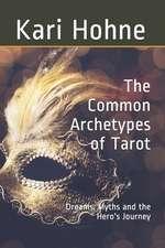 The Common Archetypes of Tarot