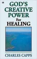 God's Creative Power for Healing
