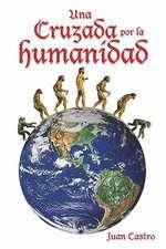 Una Cruzada Por La Humanidad:  The Official Party Animal's Guide to College