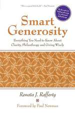 Smart Generosity:  Everything You Need to Know about Charity, Philanthropy and Giving Wisely