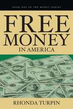 Free Money in America