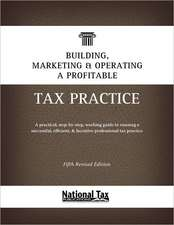 Building, Marketing, & Operating a Profitable Tax Practice