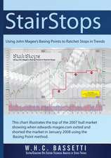 Stairstops Using John Magee's Basing Points to Ratchet Stops in Trends