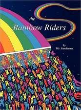 The Rainbow Riders